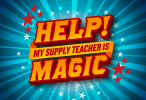 Help! My Supply Teacher Is Magic